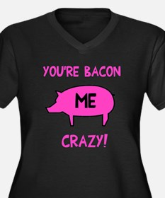 You're Bacon Women's Plus Size V-Neck Dark T-Shirt
