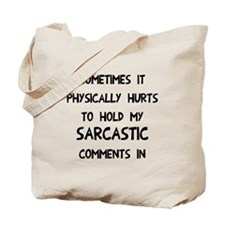 Hold sarcasm in Tote Bag