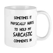 Hold sarcasm in Mug