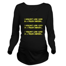 Prison Uniform Long Sleeve Maternity T-Shirt