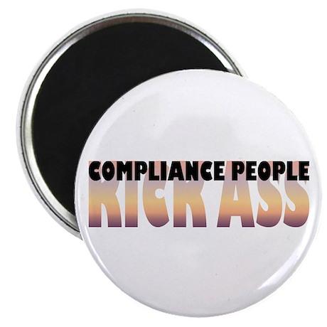 "Compliance People Kick Ass 2.25"" Magnet (100"