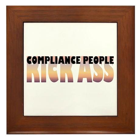 Compliance People Kick Ass Framed Tile