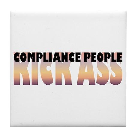 Compliance People Kick Ass Tile Coaster