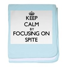 Keep Calm by focusing on Spite baby blanket