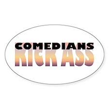 Comedians Kick Ass Oval Decal