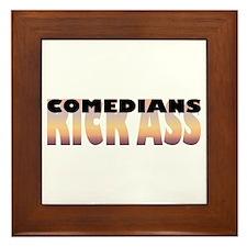 Comedians Kick Ass Framed Tile