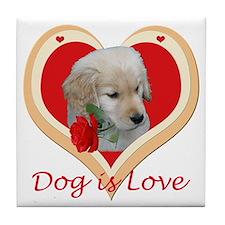 Dog Is Love Tile Coaster