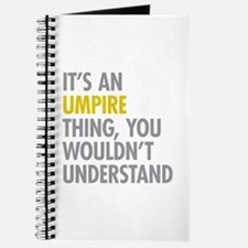 Its An Umpire Thing Journal