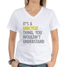 Its A Unicycle Thing Shirt