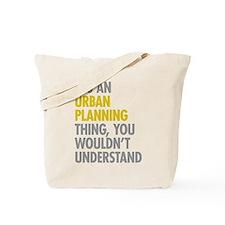 Urban Planning Thing Tote Bag