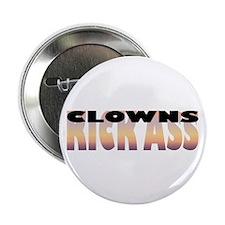 """Clowns Kick Ass 2.25"""" Button (10 pack)"""