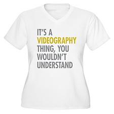 Its A Videography T-Shirt