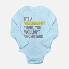 Its A Videography Thin Long Sleeve Infant Bodysuit
