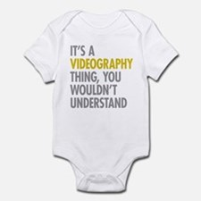 Its A Videography Thing Infant Bodysuit
