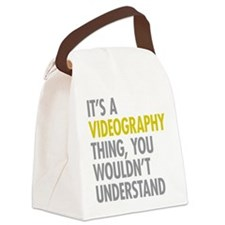 Its A Videography Thing Canvas Lunch Bag