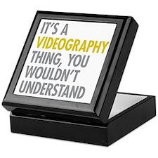 Its A Videography Thing Keepsake Box