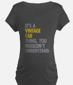 Its A Vintage Car Thing T-Shirt
