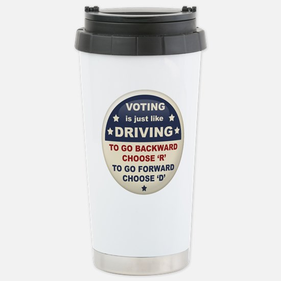 Voting Like Driving Stainless Steel Travel Mug