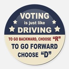 Voting Like Driving Round Car Magnet