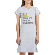 Its A Vodka Thing Women's Nightshirt