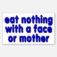 eat nothing with a face - Sticker (Rectangle)