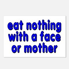 eat nothing with a face - Postcards (Package of 8)