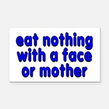 eat nothing with a face - Rectangle Car Magnet