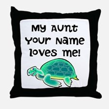 My Aunt Loves Me Turtle Throw Pillow