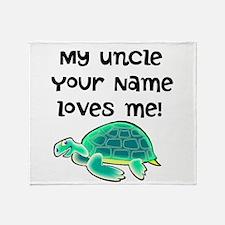 My Uncle Loves Me Turtle Throw Blanket