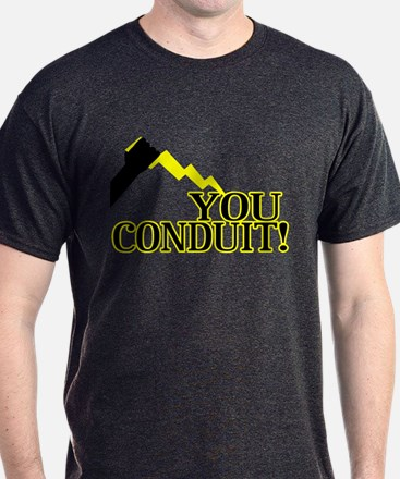 You Conduit T-Shirt