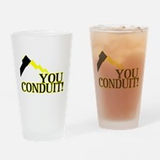 You Conduit Drinking Glass