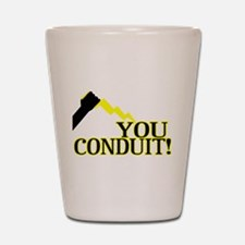 You Conduit Shot Glass