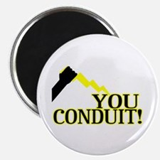 You Conduit Magnet