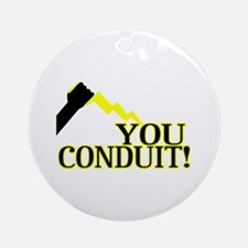 You Conduit Ornament (Round)