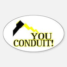 You Conduit Decal