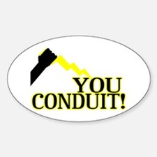 You Conduit Sticker (Oval)
