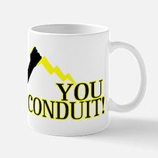 You Conduit Mug