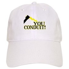 You Conduit Baseball Cap