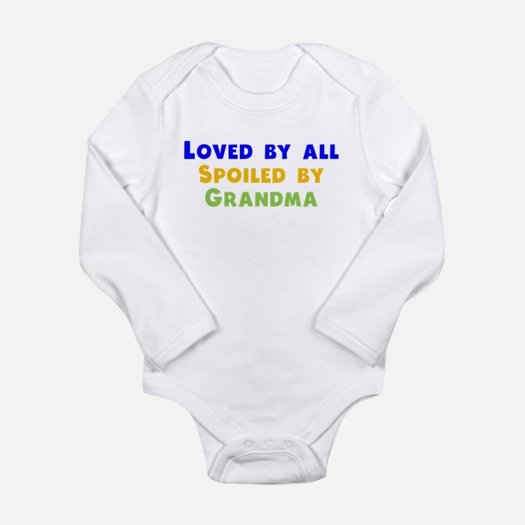Loved By All Spoiled By Grandma Body Suit