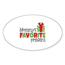 Mommy's Favorite Present Decal