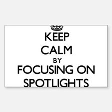 Keep Calm by focusing on Spotlights Decal