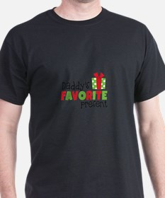 Daddy's Favorite Present T-Shirt