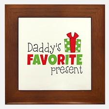 Daddy's Favorite Present Framed Tile