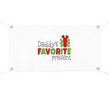 Daddy's Favorite Present Banner