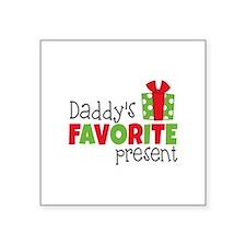 Daddy's Favorite Present Sticker