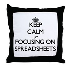 Keep Calm by focusing on Spreadsheets Throw Pillow