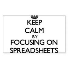 Keep Calm by focusing on Spreadsheets Decal