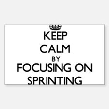 Keep Calm by focusing on Sprinting Decal
