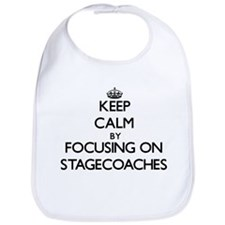 Keep Calm by focusing on Stagecoaches Bib