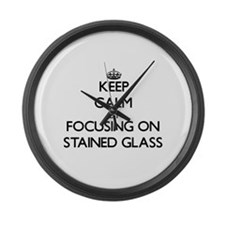 Keep Calm by focusing on Stained Large Wall Clock